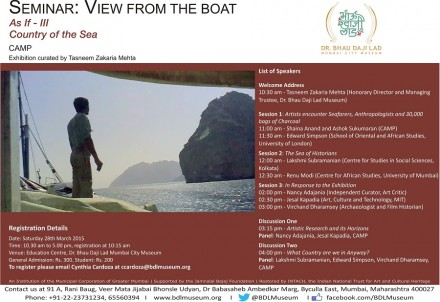 """""""View From the Boat,"""" Academic Seminar on March 28, 2015, in connection with the CAMP exhibition, """"As If III – Country of the Sea,"""" on view at the Mumbai City Museum, on view until April 7, 2015."""
