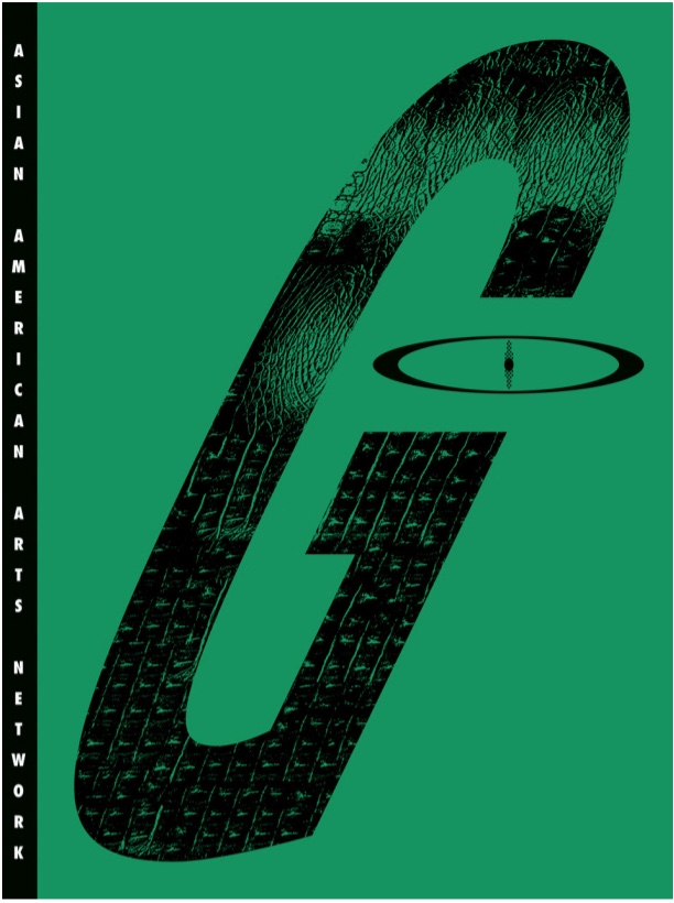 """Cover of Godzilla: Asian American Arts Network, edited by Howie Chen, published by Primary Information, 2021. Image courtesy of Primary Information. [A large black G over a green background. On the left, """"Asian American Arts Network"""" appears in white vertical text over a black background.]"""